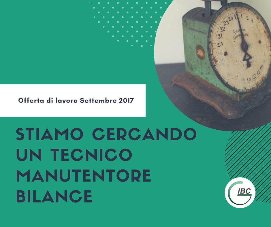 Offerta di lavoro agosto 2017 tecnico manutentore bilance bizerba Padova