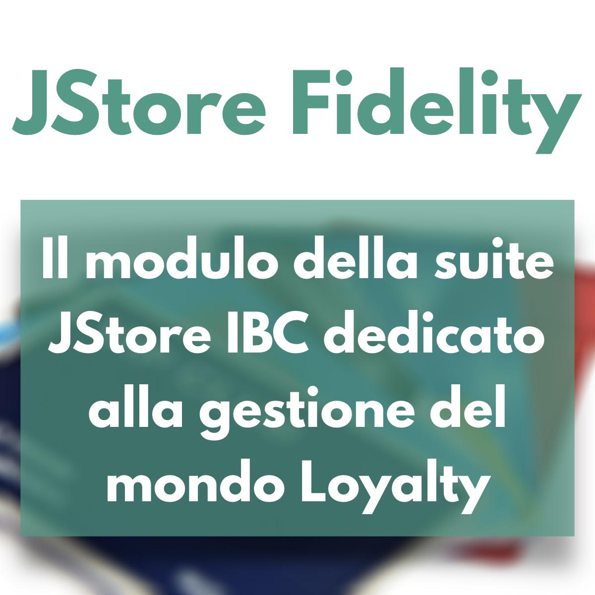 JStore Fidelity