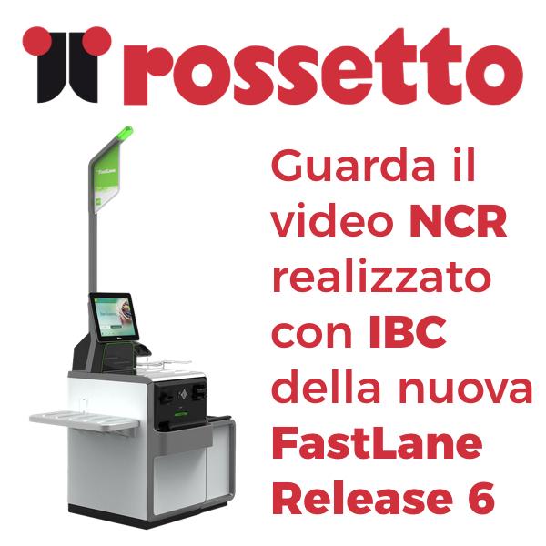 FASTLANE 6 NEL PDV ROSSETTO A REZZATO: TECNOLOGIA NCR GRAZIE AL TEAM IBC