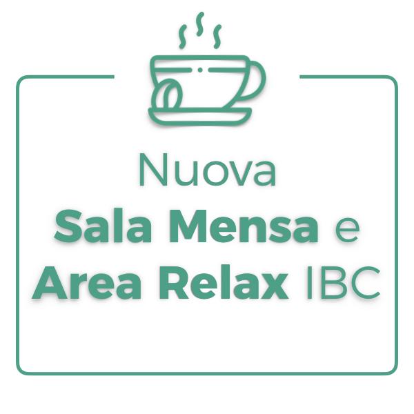 Nuova sala mensa e area relax IBC