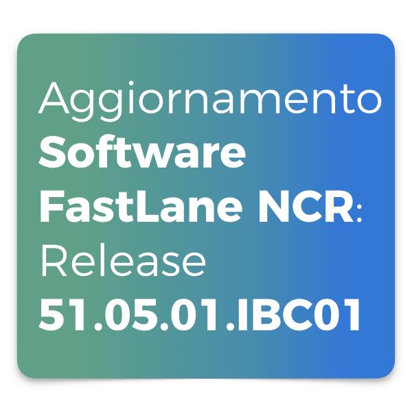 Aggiornamento Software FastLane Release 51.05.01.IBC01