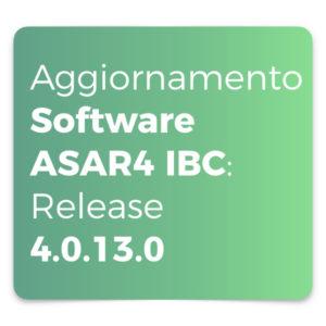 Aggiornamento Software ASAR4 IBC Release 4.0.13.0