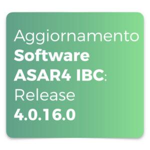 Aggiornamento Software ASAR4 IBC Release 4.0.16.0