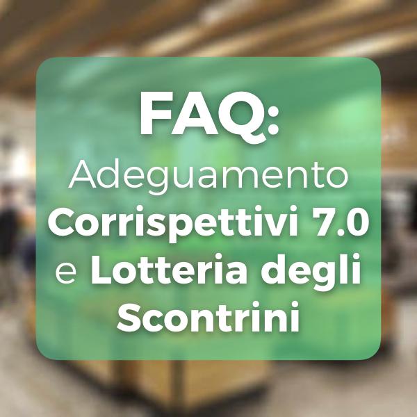adeguamento Corrispettivi 7.0 e Lotteria degli scontrini