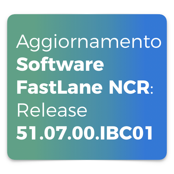 Aggiornamento FastLane Release 51.07.00.IBC01