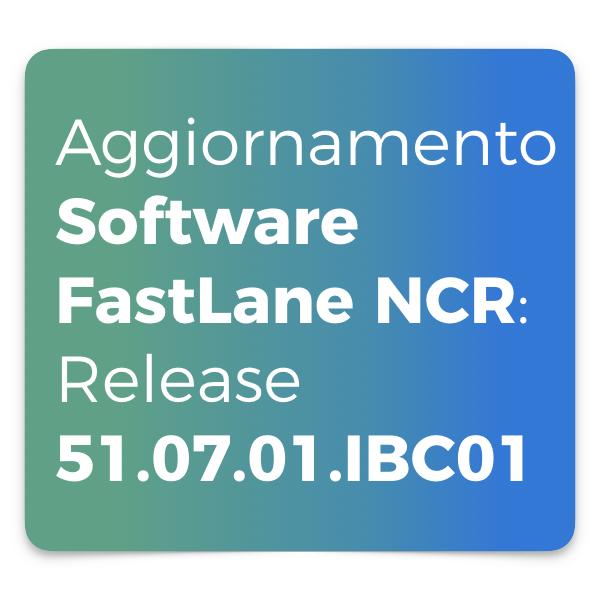 Aggiornamento FastLane Release 51.07.01.IBC01
